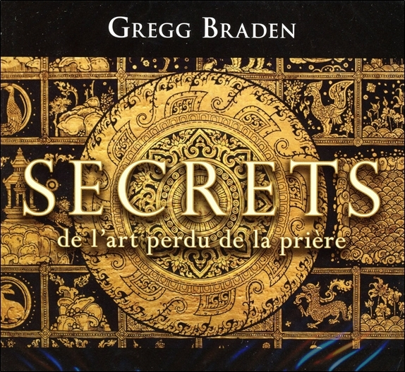 SECRETS DE L'ART PERDU DE LA PRIERE - LIVRE AUDIO 2 CD