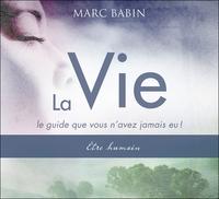 LA VIE - LE GUIDE QUE VOUS N'AVEZ JAMAIS EU ! ETRE HUMAIN - LIVRE AUDIO 2 CD