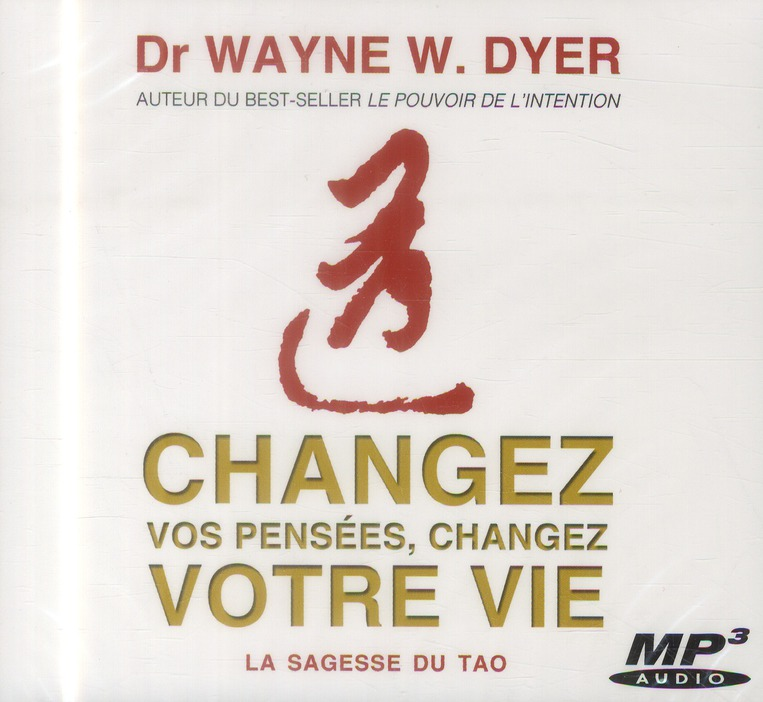 CHANGEZ VOS PENSEES, CHANGEZ VOTRE VIE - CD MP3 - AUDIO