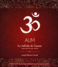 AUM - LA MELODIE DE L'AMOUR - L'ESPRIT DERRIERE TOUTE CREATION - LIVRE + CD