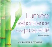 LUMIERE D'ABONDANCE ET DE PROSPERITE - LIVRE AUDIO