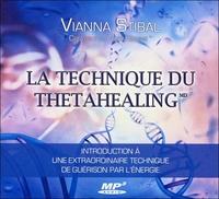 LA TECHNIQUE DU THETAHEALING - LIVRE AUDIO 1 CD MP3