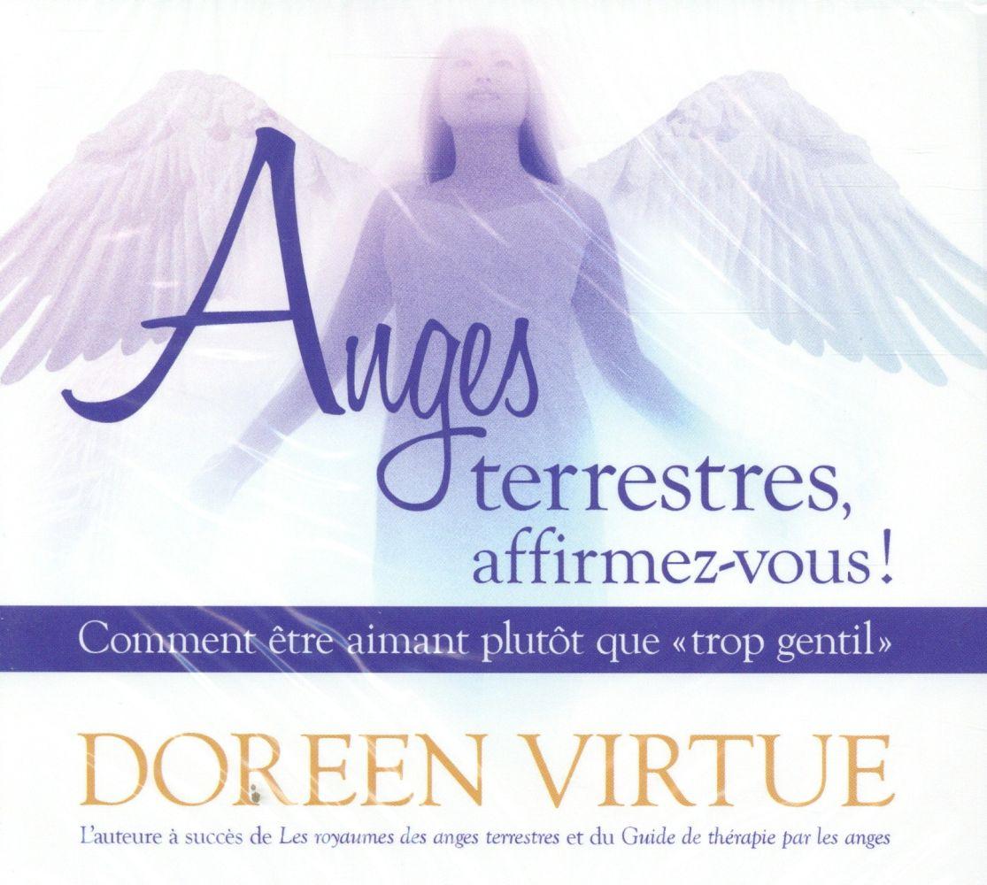 ANGES TERRESTRES, AFFIRMEZ-VOUS ! COMMENT ETRE AIMANT PLUTOT QUE TROP GENTIL - LIVRE AUDIO 2CD
