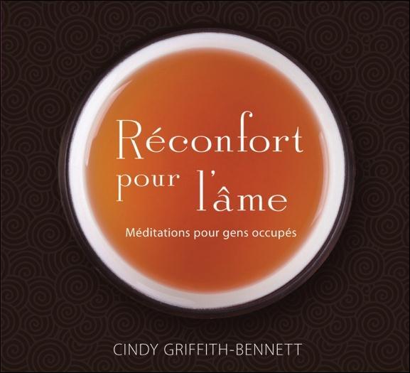 RECONFORT POUR L'AME - MEDITATIONS POUR GENS OCCUPES - LIVRE AUDIO