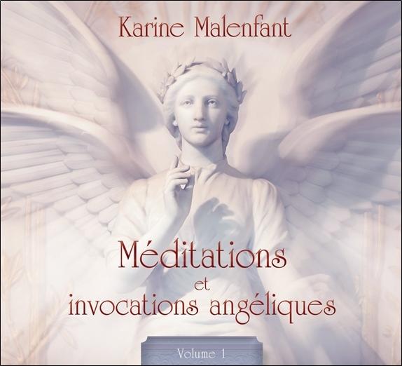 MEDITATIONS ET INVOCATIONS ANGELIQUES - VOLUME 1 - LIVRE AUDIO