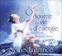 O SOURCE DE VIE ET D'ENERGIE - MEDITATIONS CREATIVES - LIVRE AUDIO 2CD