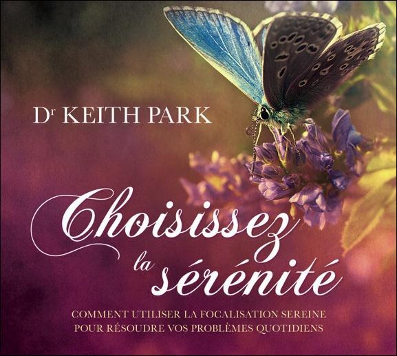 CHOISISSEZ LA SERENITE - LIVRE AUDIO 2CD