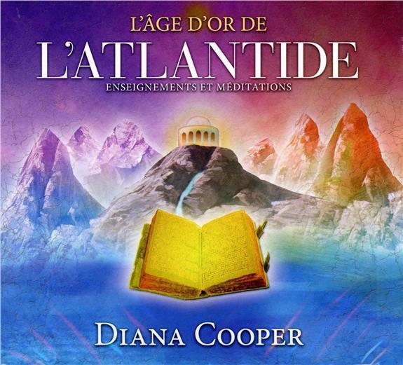 L'AGE D'OR DE L'ATLANTIDE - ENSEIGNEMENTS ET MEDITATIONS - LIVRE AUDIO