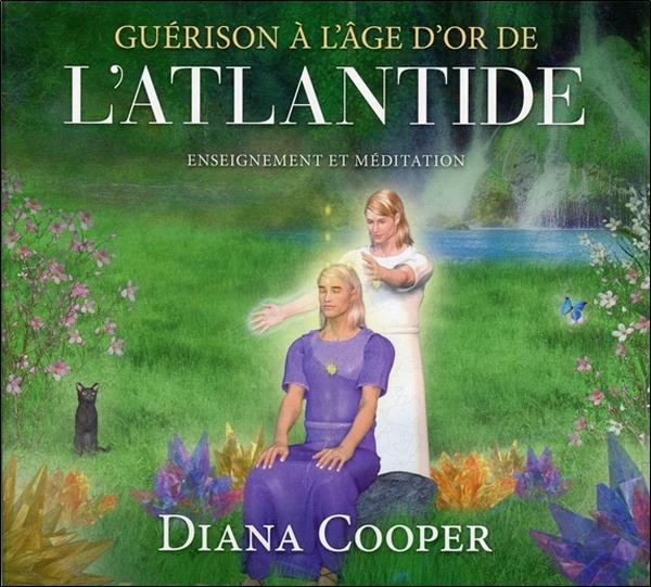 GUERISON A L'AGE D'OR DE L'ATLANTIDE - ENSEIGNEMENT ET MEDITATION - LIVRE AUDIO