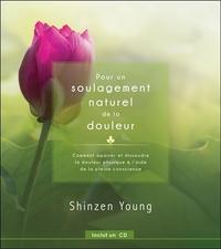 POUR UN SOULAGEMENT NATUREL DE LA DOULEUR - LIVRE + CD