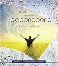 HO'OPONOPONO - LE POUVOIR EN VOUS - LIVRE + CD