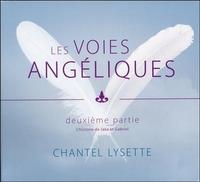 LES VOIES ANGELIQUES - DEUXIEME PARTIE - LIVRE AUDIO