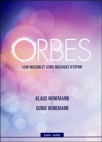ORBES - LEUR MISSION ET LEURS MESSAGES D'ESPOIR - LIVRE AUDIO