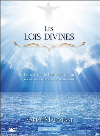 LES LOIS DIVINES - LE POUVOIR DE LA MANIFESTATION SELON LES ENSEIGNEMENTS DU MAITRE JESUS - LIVRE AU