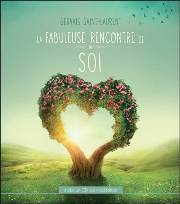 LA FABULEUSE RENCONTRE DE SOI - LIVRE + CD
