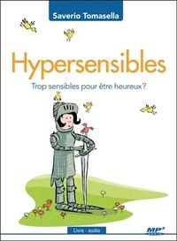HYPERSENSIBLES - TROP SENSIBLES POUR ETRE HEUREUX ? LIVRE AUDIO CD MP3