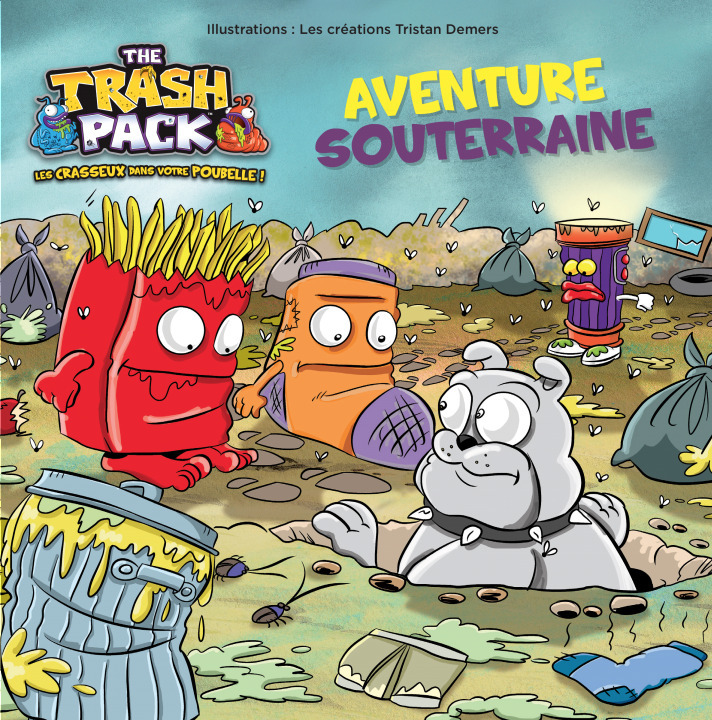 THE TRASH PACK - TRASH PACK : AVENTURE SOUTERRAINE