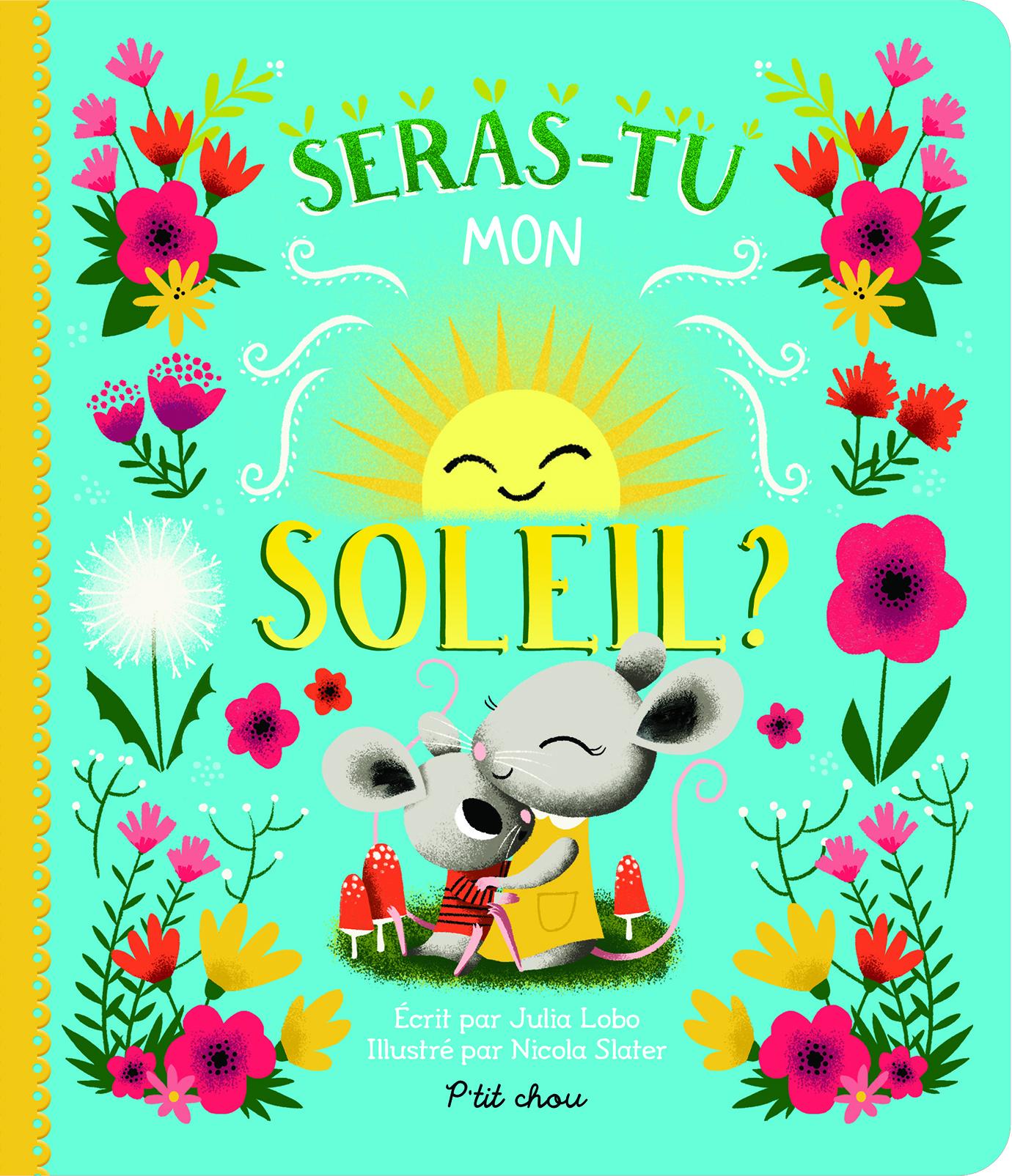 SERAS-TU MON SOLEIL ?