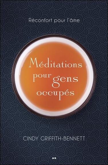 Méditations pour gens occupés