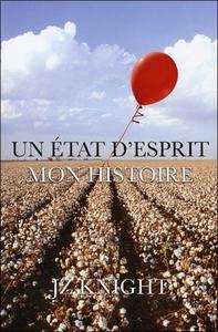 UN ETAT D'ESPRIT - MON HISTOIRE