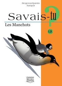 SAVAIS-TU ? - LES MANCHOTS