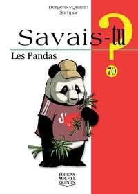 SAVAIS-TU ? LES PANDAS
