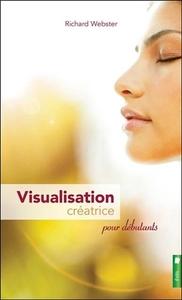 VISUALISATION CREATRICE POUR DEBUTANTS