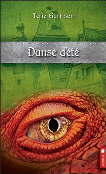 DANSE D'ETE - CYCLE DE LA PROPHETIE DU DRAGON ROUGE T4