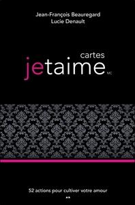 CARTES JETAIME - 52 ACTIONS POUR CULTIVER VOTRE AMOUR