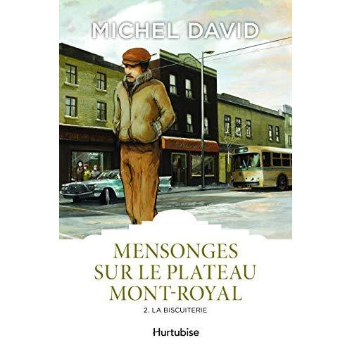 MENSONGES SUR LE PLATEAU MONT-ROYAL V.02 LA BISCUITERIE