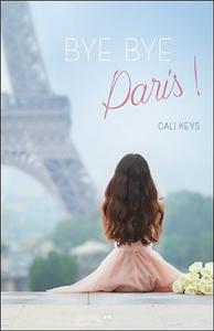 BYE-BYE PARIS !