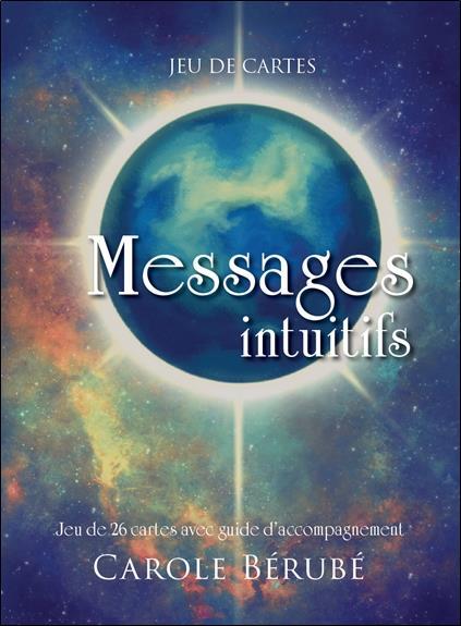 MESSAGES INTUITIFS - JEU DE 26 CARTES AVEC GUIDE D'ACCOMPAGNEMENT