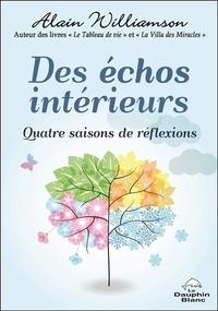 DES ECHOS INTERIEURS - QUATRE SAISONS DE REFLEXIONS