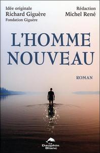 L'HOMME NOUVEAU - ROMAN