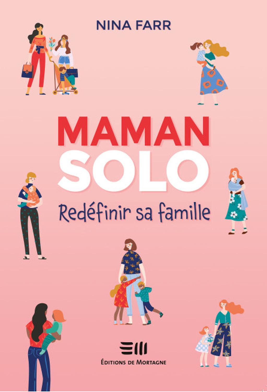 MAMAN SOLO - REDEFINIR SA FAMILLE