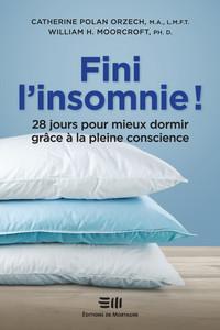 FINI L'INSOMNIE ! 28 JOURS POUR MIEUX DORMIR GRACE A LA PLEINE CONSCIENCE