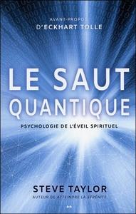 LE SAUT QUANTIQUE - PSYCHOLOGIE DE L'EVEIL SPIRITUEL