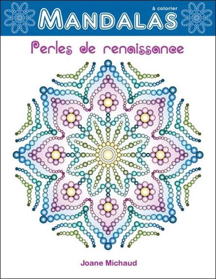 PERLES DE RENAISSANCE - MANDALAS A COLORIER