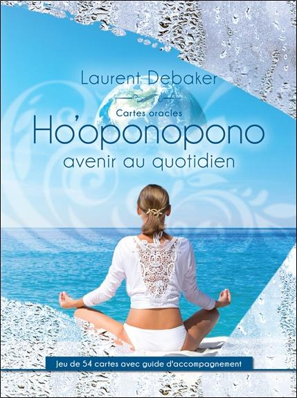CARTES ORACLES HO'OPONOPONO - L'AVENIR AU QUOTIDIEN