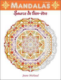 MANDALAS - SOURCE DE BIEN-ETRE