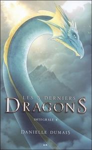 LES 5 DERNIERS DRAGONS - INTEGRALE 4 - TOME 7 A 8