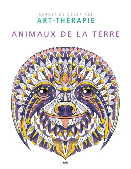 ANIMAUX DE LA TERRE - CARNET DE COLORIAGE ART-THERAPIE