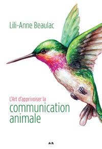 L'ART D'APPRIVOISER LA COMMUNICATION ANIMALE