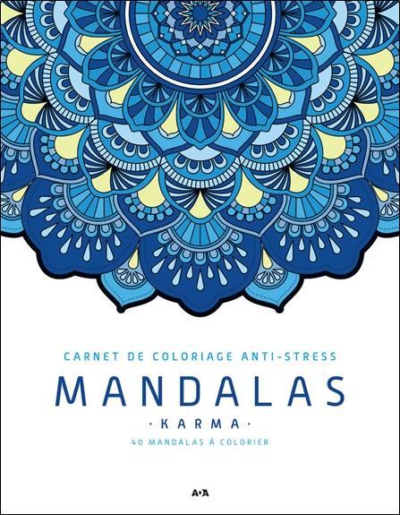 MANDALAS - KARMA - CARNET DE COLORIAGE ANTI-STRESS