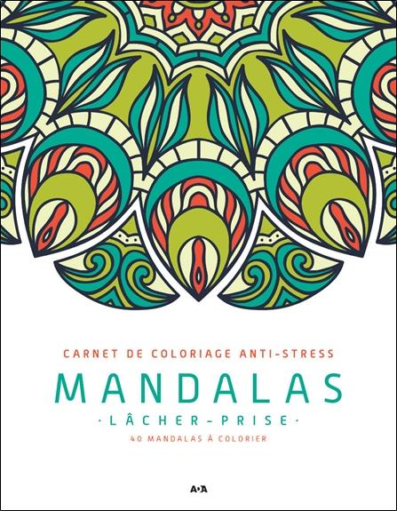 MANDALAS - LACHER-PRISE - CARNET DE COLORIAGE ANTI-STRESS
