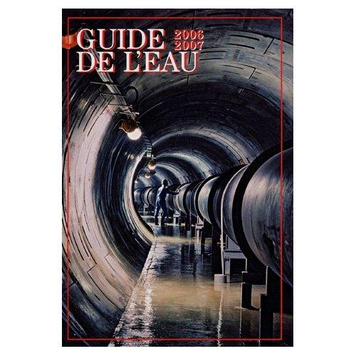 GUIDE DE L'EAU 2006-2007 (36EME EDITION) + CD ROM