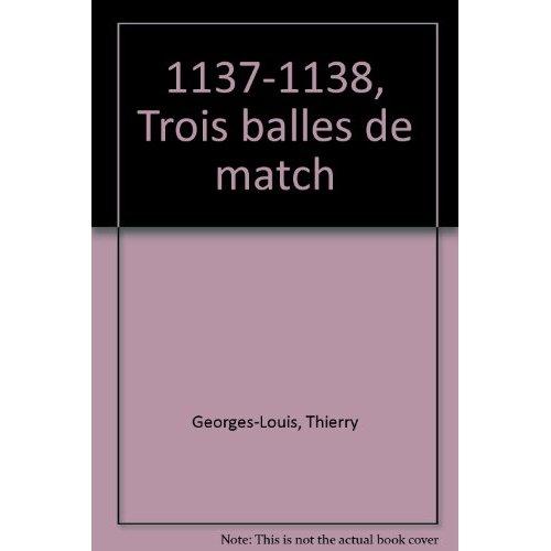 TROIS BALLES DE MATCH - CUT