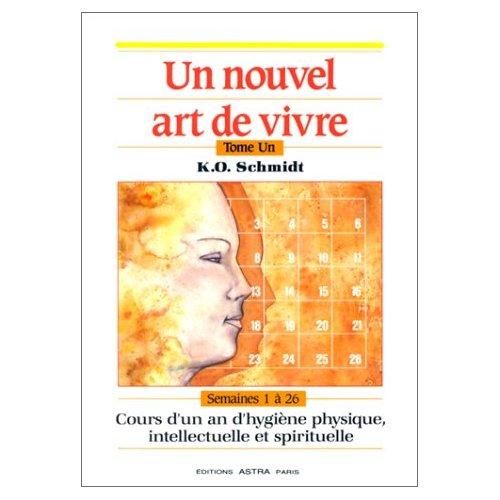 UN NOUVEL ART DE VIVRE T1 - SEMAINES 1 A 26
