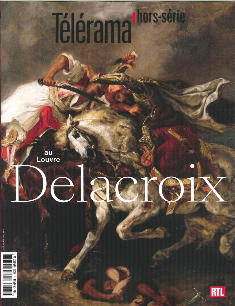 TELERAMA HS N 212 DELACROIX AU LOUVRE - AVRIL 2018
