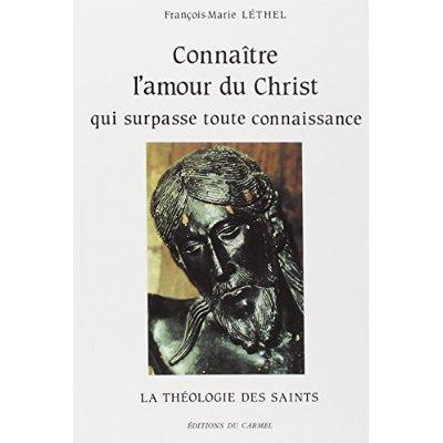CONNAITRE L'AMOUR DU CHRIST QUI SURPASSE TOUTE CONNAISSANCE